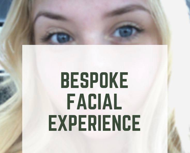 Bespoke Facial experience with a professional esthetician